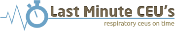 Respiratory therapist ceus - live online courses - Last Minute CEU's